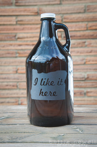 "Oregon ""I like it here""  home brew beer growler"