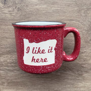 "Burgundy Oregon ceramic camp mug with ""I like it here"" sandblasted"