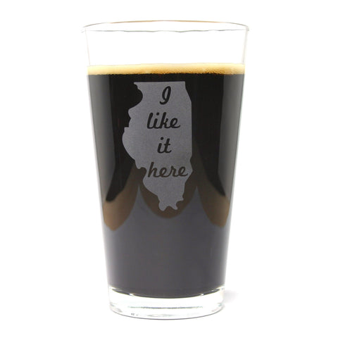 Illinois State Pint Glass - I Like It Here