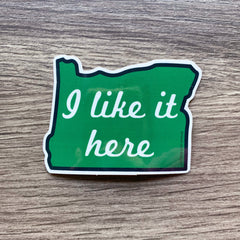 "Oregon state ""I like it here"" sticker"