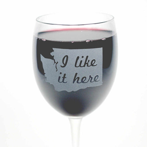 State Wine Glass - I Like It Here