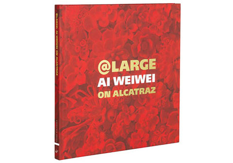 @Large: Ai Weiwei on Alcatraz | Room 2046 Toronto Canada