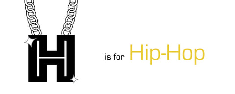 H is for Hip-Hop
