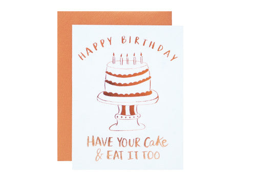 9th Letter Press Have Your Cake Birthday Greeting Card | Room 2046 Toronto Canada