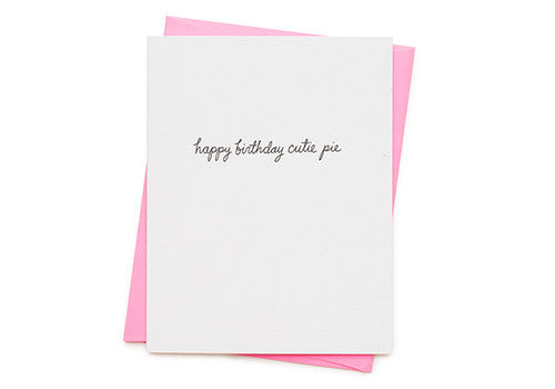 Ashkahn Happy Birthday Cutie Pie Letterpress Card | Room 2046 Toronto Canada
