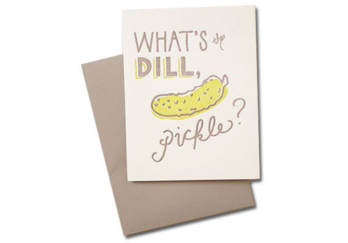 Belle and Union What is the Dill Pickle Letterpress Card