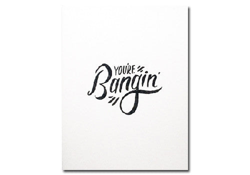 Bench Pressed You're Bangin' Letterpress Card | Room 2046 Toronto Canada