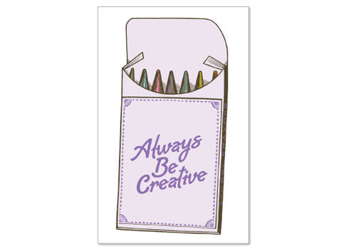 Breathless Paper Always Be Creative Card