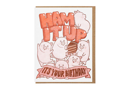 Lucky Horse Press Ham It Up Birthday Greeting Card | Room 2046 Toronto Canada