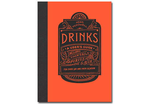 Drinks: A User's Guide | Room 2046 Toronto Canada