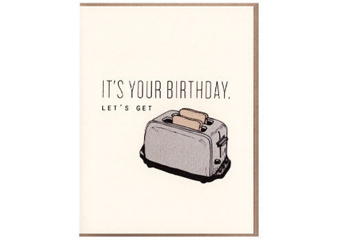 Flakes Paperie Let's Get Toasted Birthday Card