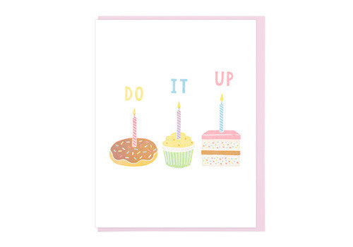 Lucky Horse Press Do It Up Desserts Birthday Greeting Card | Room 2046 Toronto Canada