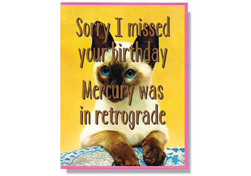 Smitten Kitten Mercury in Retrograde Belated Birthday Card | Room 2046 Toronto Canada