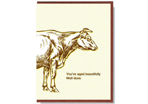 Smitten Kitten Tomfoolery Card - You've aged beautifully