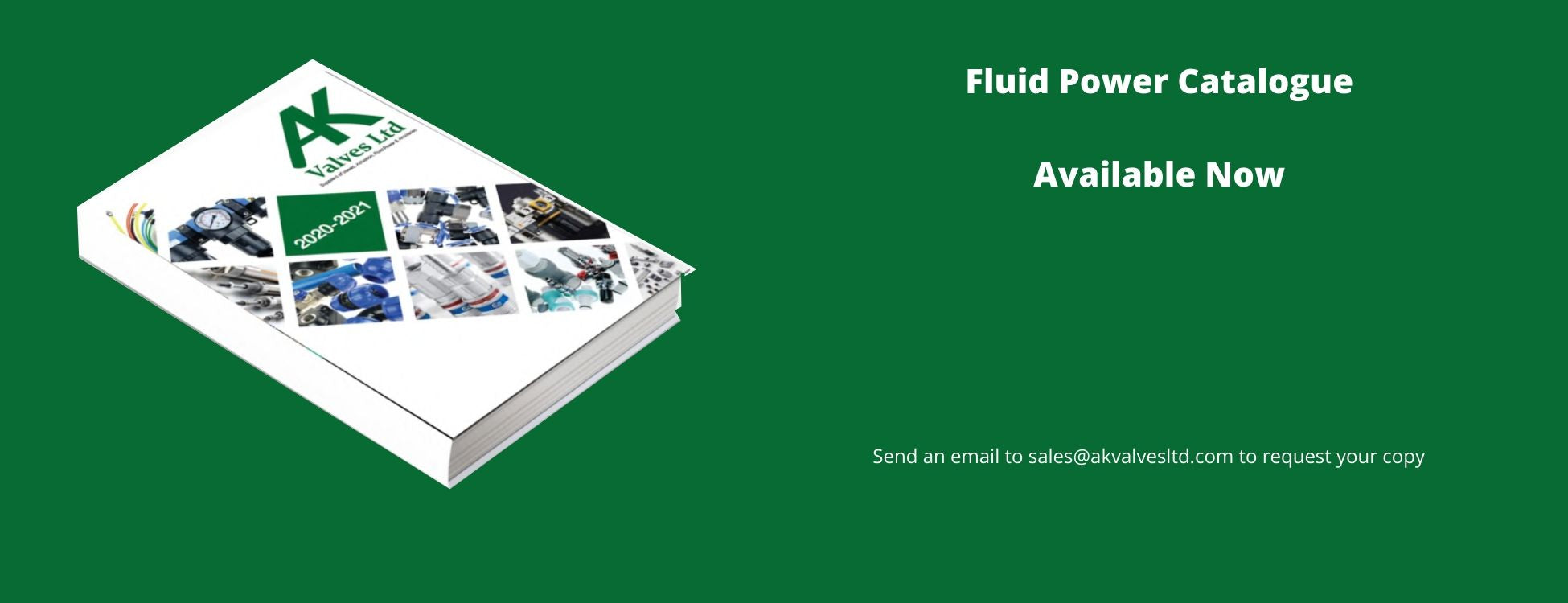 Advert for AK Valves Limited's Fluid Power Catalogue