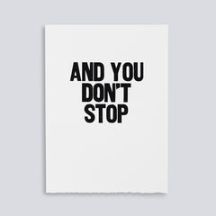 "Image showing letterpress poster of ""And You Don't Stop"" by Paper Jam Press"