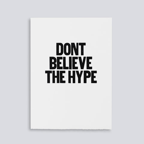 Don't Belive the Hype