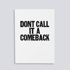 "Image showing letterpress poster ""Don't Call it a Comeback"" by Paper Jam Press"