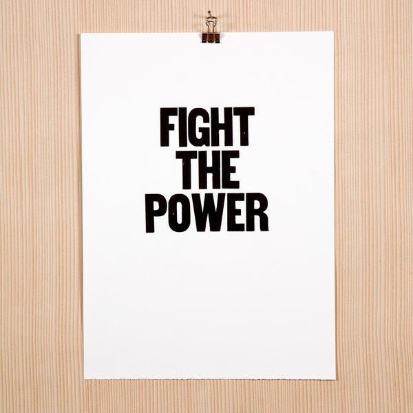 "Image showing letterpress poster ""Fight the Power"""
