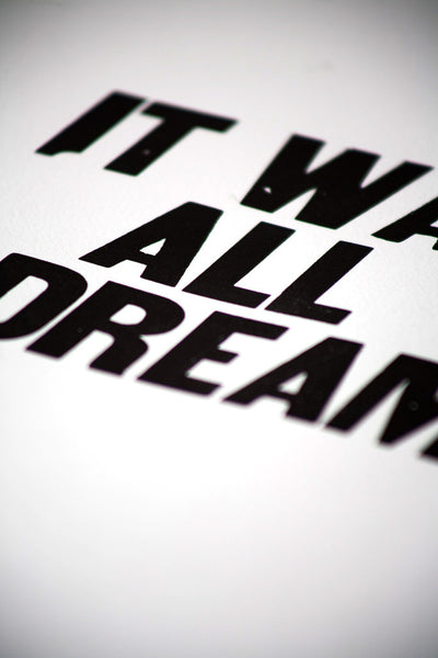 "Image for the letterpress poster ""It Was All a Dream"""
