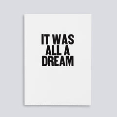 "Image for the letterpress poster ""It Was All a Dream"" by Paper Jam Press"