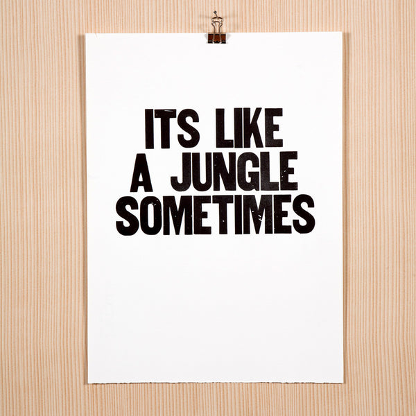 "Image showing letterpress poster ""Its Like a Jungle Sometimes"""