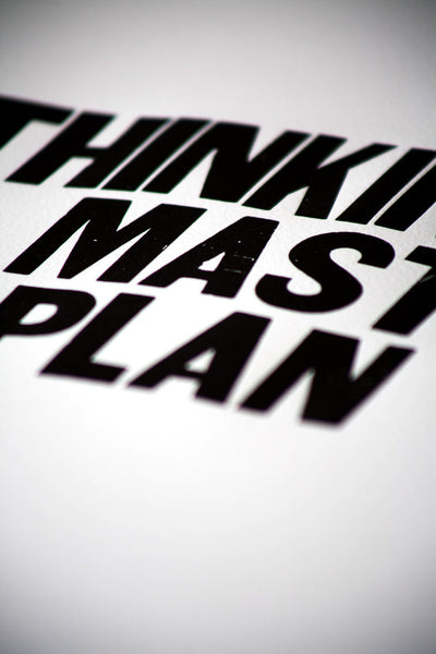 "Image showing letterpress poster ""Thinkin of a Master Plan"""