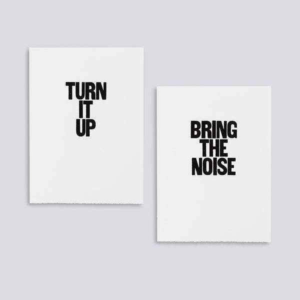 Turn it Up, Bring the Noise
