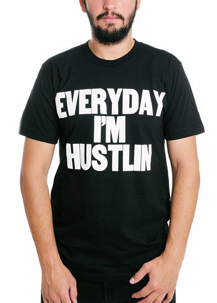 Everyday I'm Hustlin Crewneck Tee