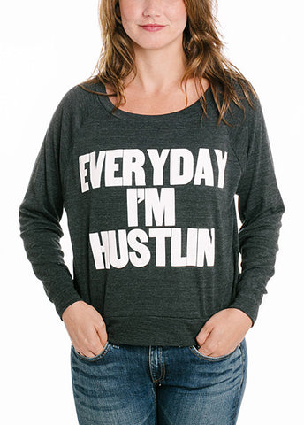 Everyday I'm Hustlin Light Pullover
