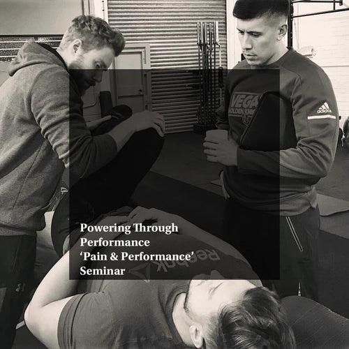 Powering Through Performance Seminar #1 'Pain & Performance'