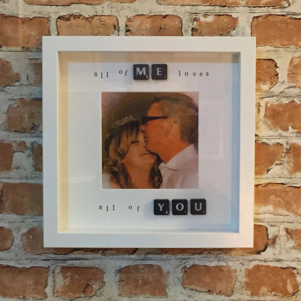 All of Me Loves all of You - Photo Frame