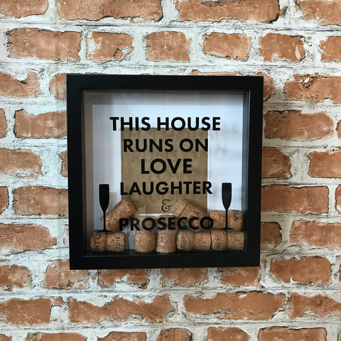 This House Runs on Love, Laughter and Prosecco Photo Frame