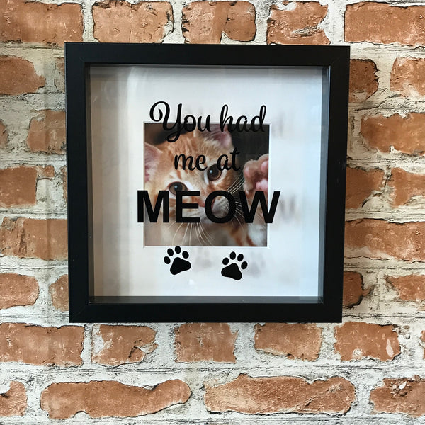 Cat Lover You Had Me at Meow Photo Frame