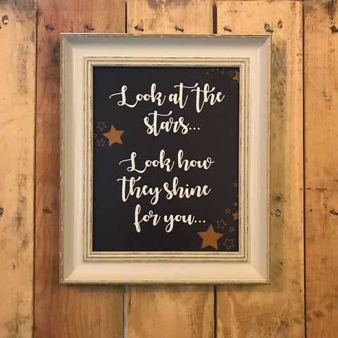 Look at the stars look how they shine for you - Song Lyric Print