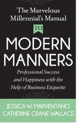 The Marvelous Millennial's Manual To Modern Manners