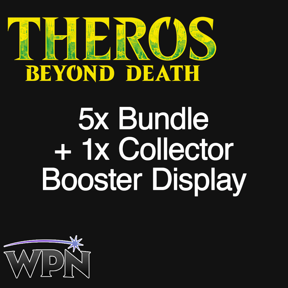 THB 5 Bundle + 1 Collectors Box (WPN)