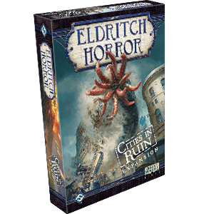 Cities in Ruin (Eldritch Horror Expansion)