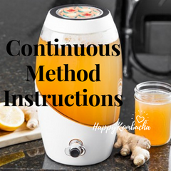 Continuous brewing instructions by happykombucha