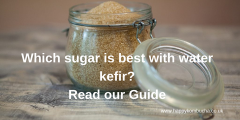 which sugar is best in water kefir?