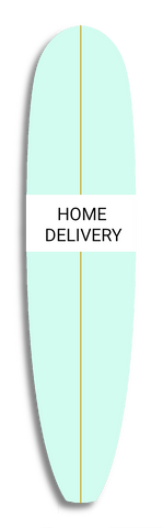 Mint surfboard with text that reads Home Delivery