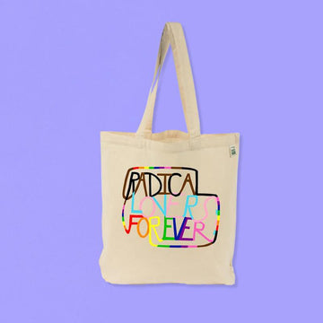 Radical Lovers Forever Tote Bag