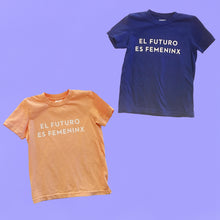 Load image into Gallery viewer, KIDS T-Shirts + Onesies: El Futuro Es Femeninx