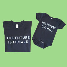 Load image into Gallery viewer, BABY + KIDS sized The Future is Female T-shirt
