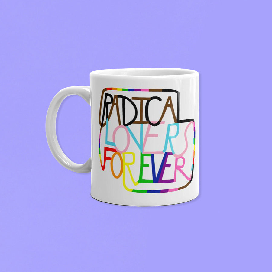 Radical Lovers Forever Mug