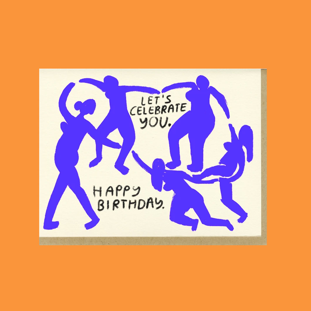 Let's Celebrate You Card