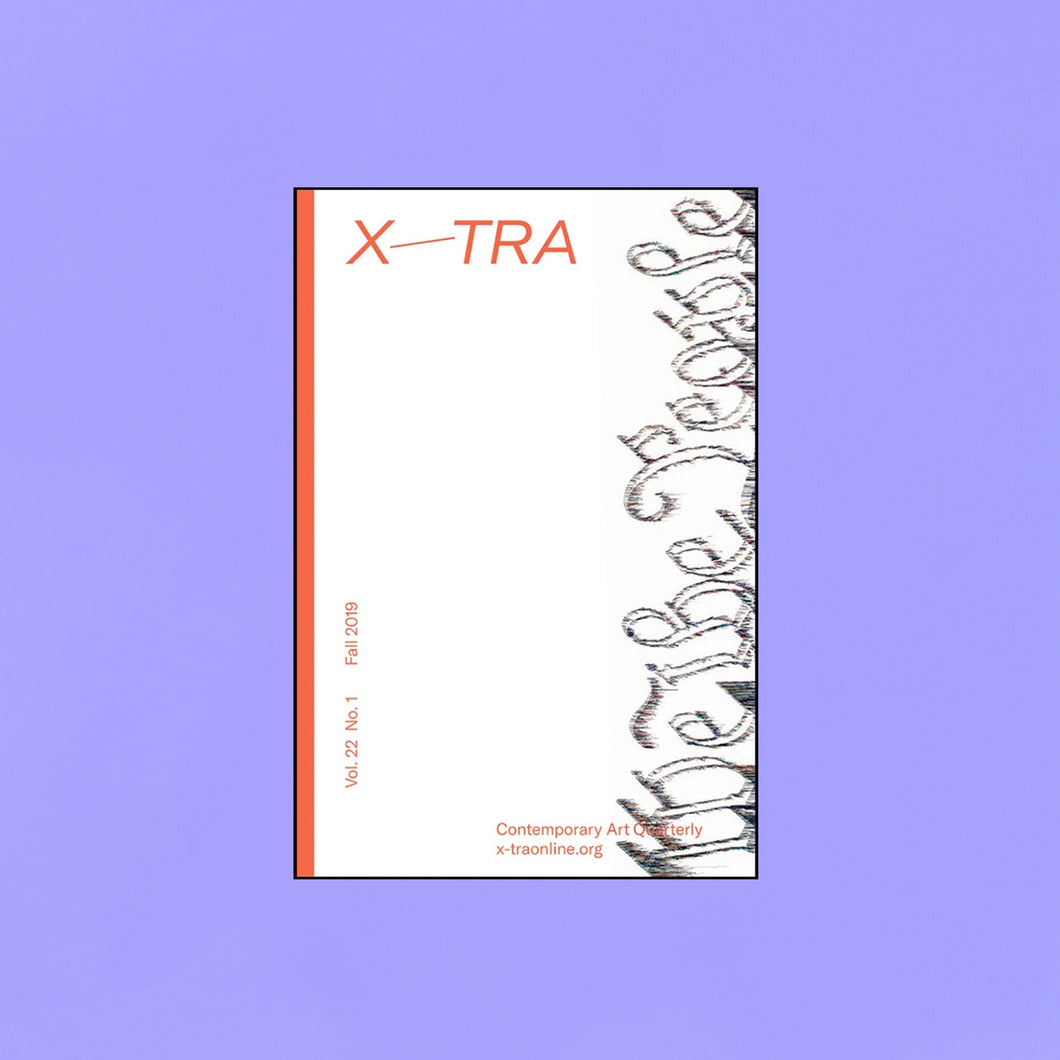 X-TRA Contemporary Art Quarterly