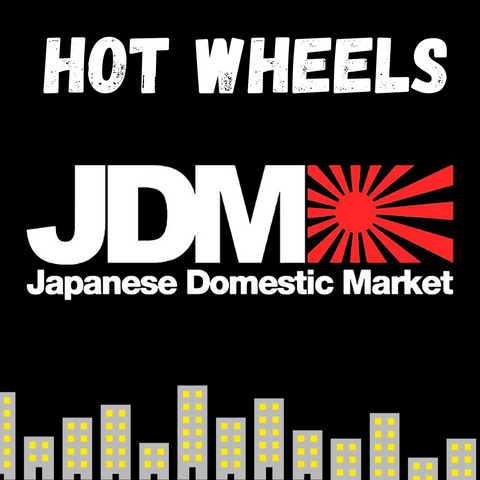 JDM Hot Wheels