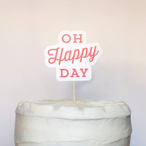 Oh Happy Day! Cake Topper - Wedding Collection
