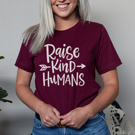 RAISE KIND HUMANS
